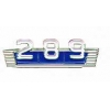 FORD ENGINE SIZE 289 LOGO PIN
