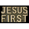 JESUS FIRST SCRIPT PIN