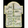 AS FOR ME AND MY HOUSE WE SERVE THE LORD PIN