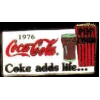 COKE COCA COLA 1976 SLOGAN PIN
