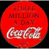 COKE COCA COLA 1917 SLOGAN PIN