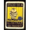 CITY OF SAN FRANCISCO ALCATRAZ PRISON SAN FRANCISCO PIN