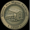SAN MIGUEL ARCANGEL MISSION PIN DX